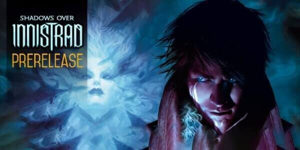 Prerelease Magic Ombre su Innistrad
